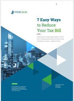7 Ways to Reduce Tax Bill- LifeLine Tax